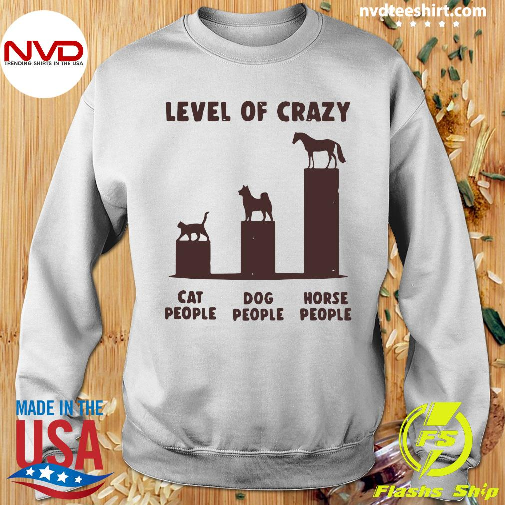 Official Level Of Crazy Horse Dog Cat People T-s Sweater