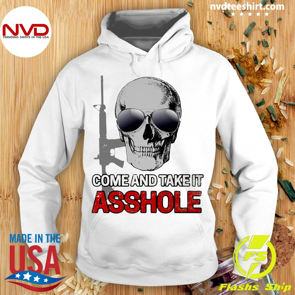 Official Libertarian Come And Take It Asshole T-s Hoodie