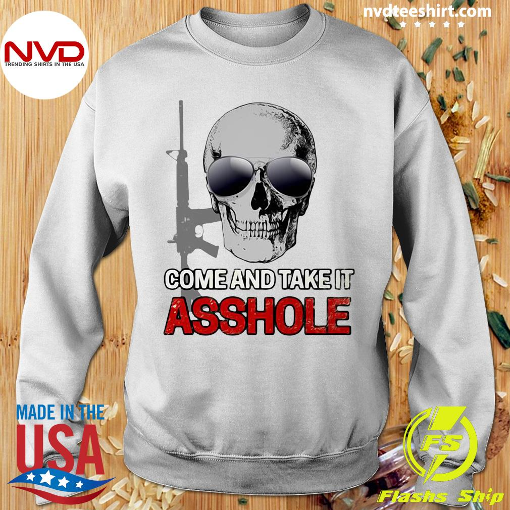 Official Libertarian Come And Take It Asshole T-s Sweater