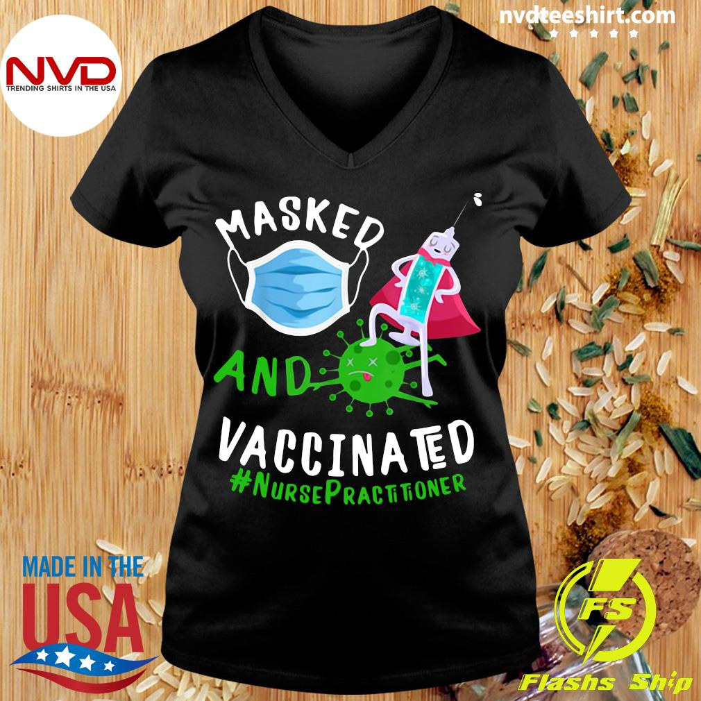 Official Masked Face Mask And Vaccinated Nurse Practitioner NP T-s Ladies tee