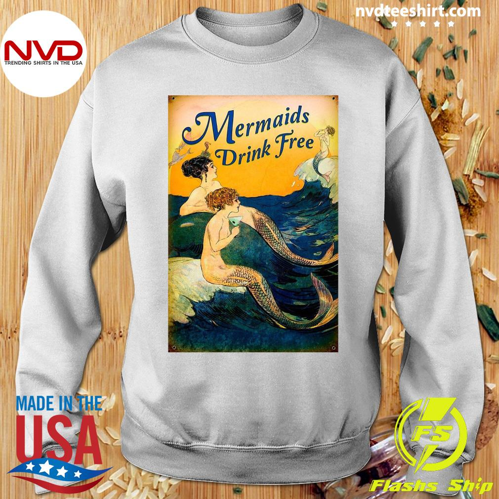 Official Mermaids Drink Free T-s Sweater
