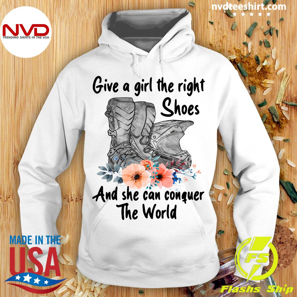 Official Motocross Flower Give A Girl The Right Shoes And She Can Conquer The World T-s Hoodie