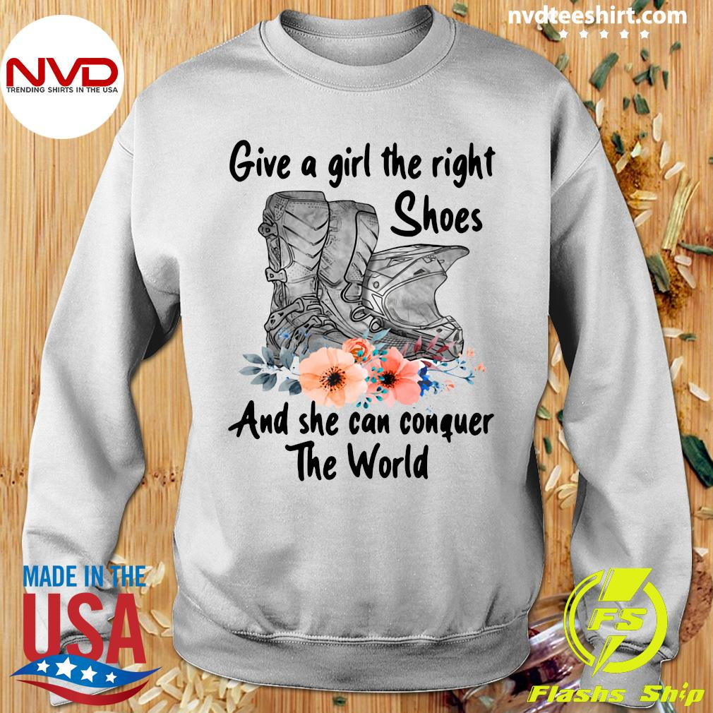 Official Motocross Flower Give A Girl The Right Shoes And She Can Conquer The World T-s Sweater