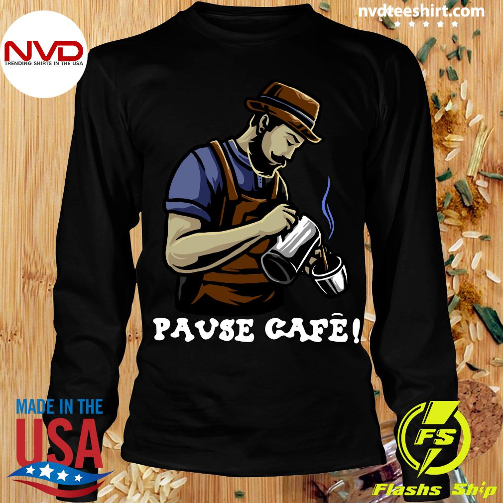 Official Pause Cafe The Bartender T-s Longsleeve