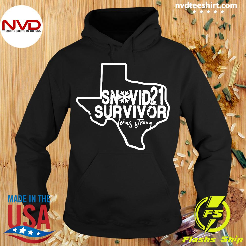 Official Snovid 2021 Survivor Texas Strong T-s Hoodie