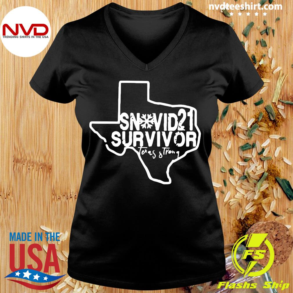 Official Snovid 2021 Survivor Texas Strong T-s Ladies tee