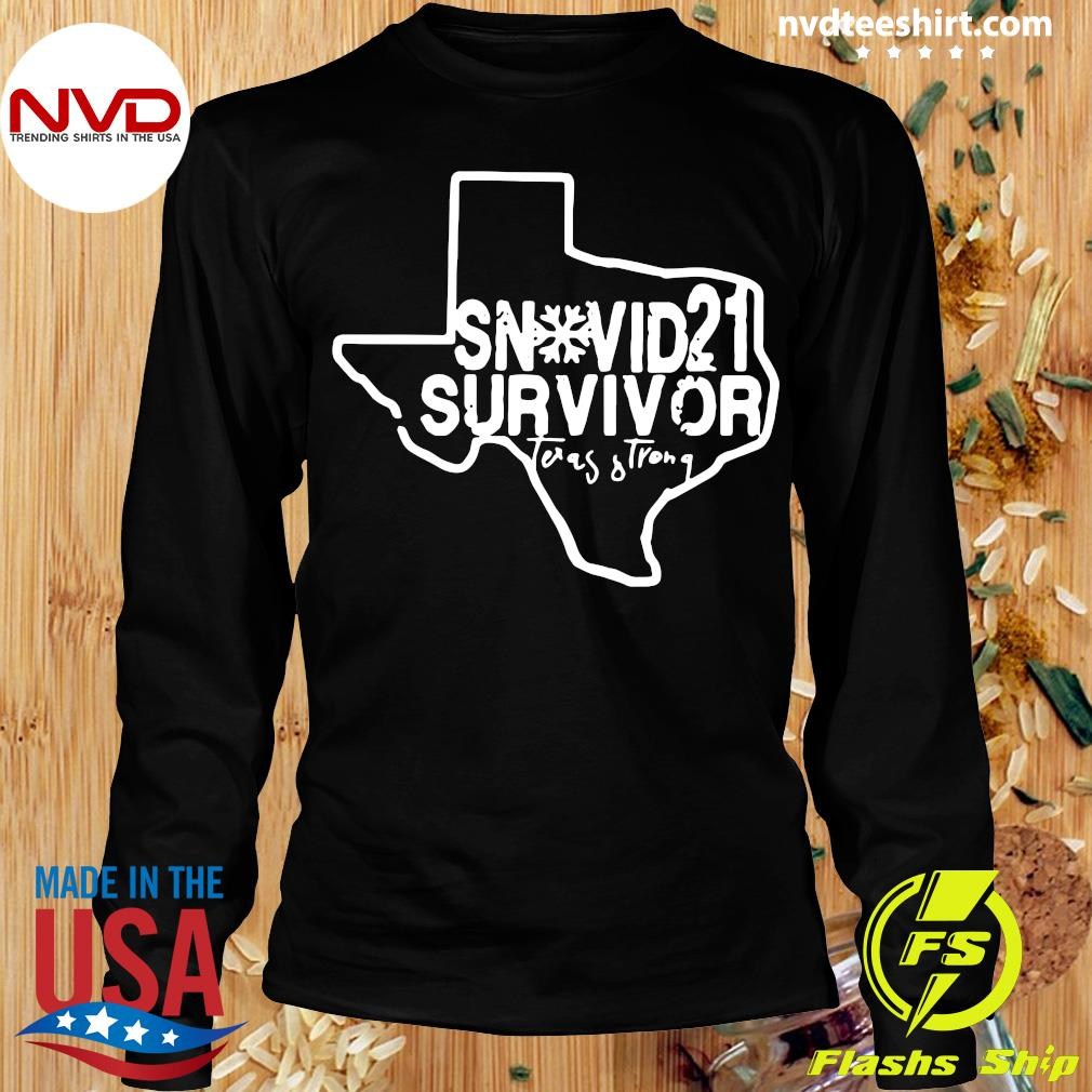 Official Snovid 2021 Survivor Texas Strong T-s Longsleeve