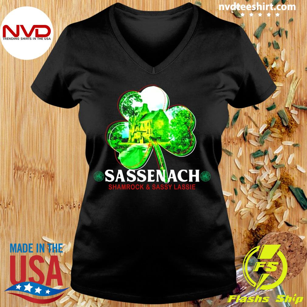 Official St Patricks Day Sassenach Shamrock And Sassy Lassie T-s Ladies tee