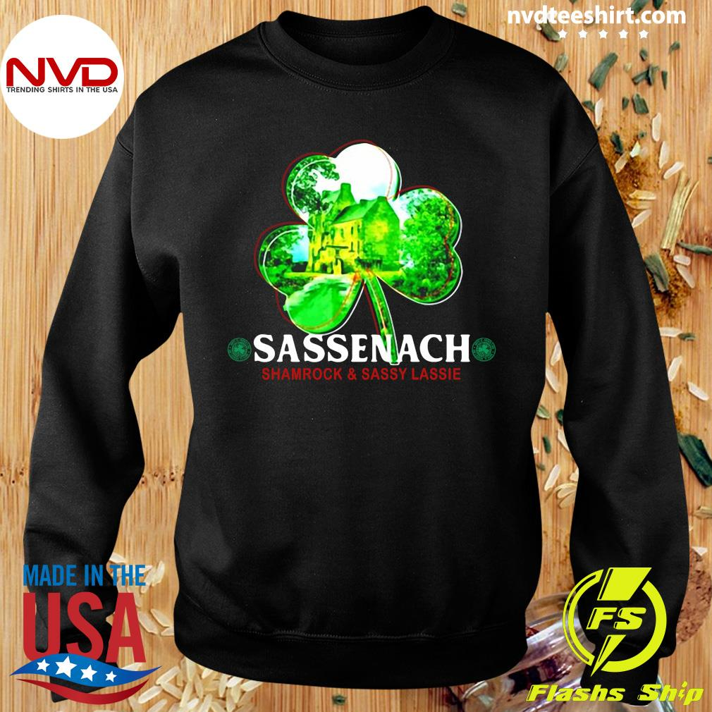 Official St Patricks Day Sassenach Shamrock And Sassy Lassie T-s Sweater