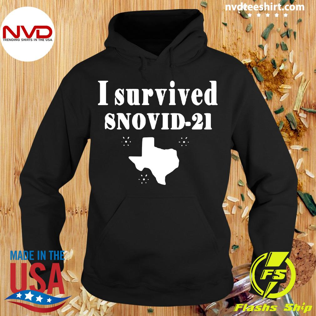 Official Texas I Survived Snovid 2021 T-s Hoodie
