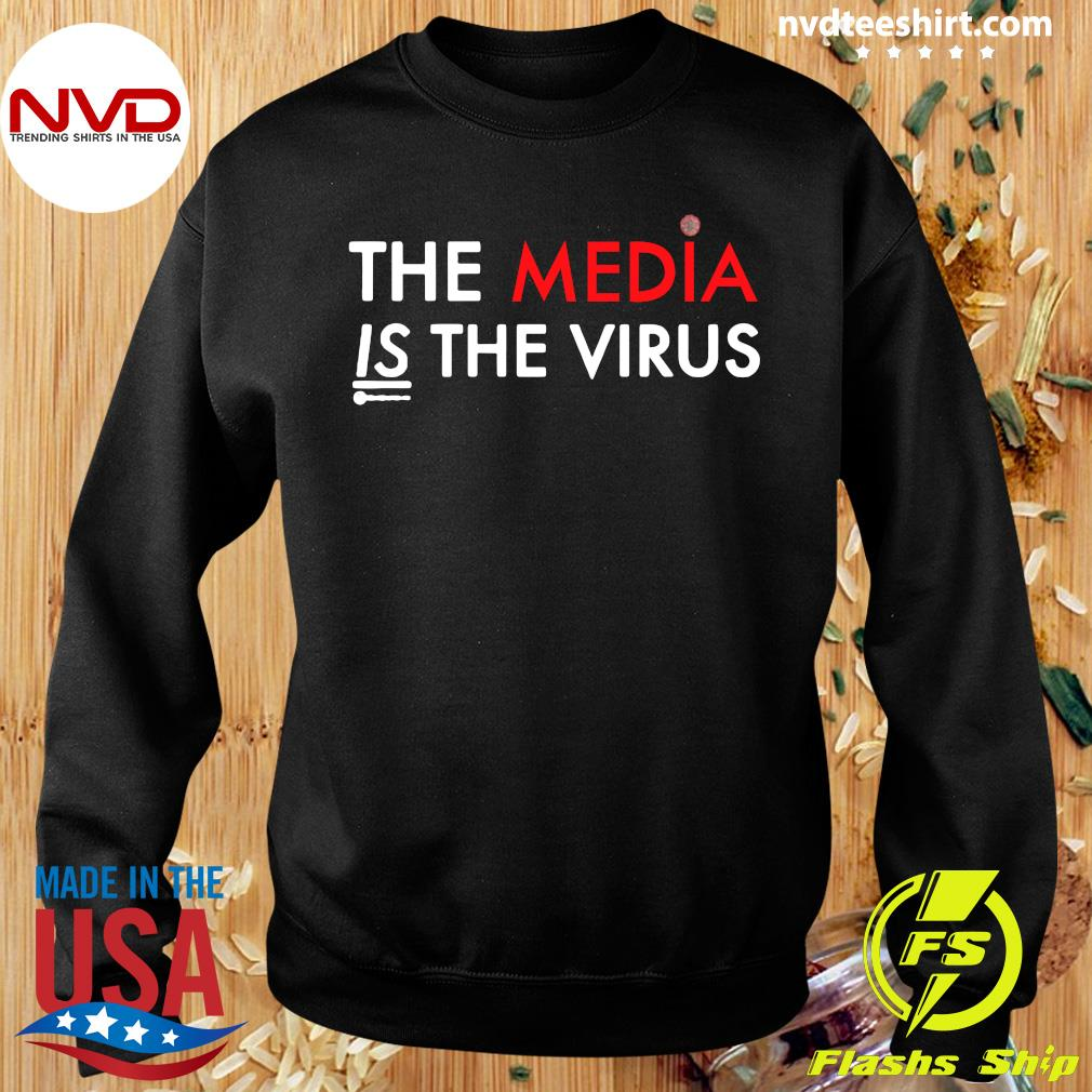 Official The Media Is The Sickness Is The Virus T-s Sweater