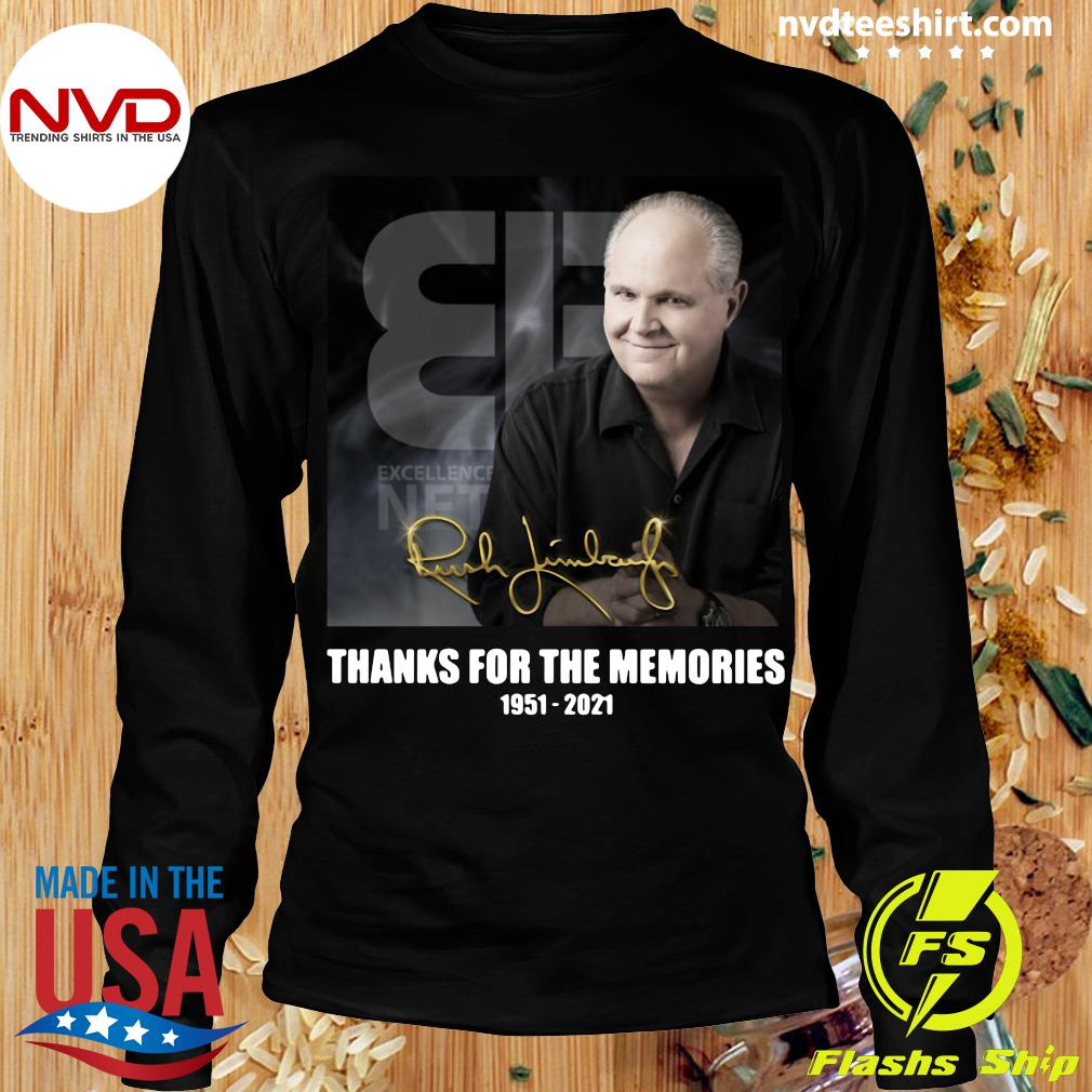 Official The Rush Limbaugh Signature Thanks For The Memories 1951 2021 T-s Longsleeve