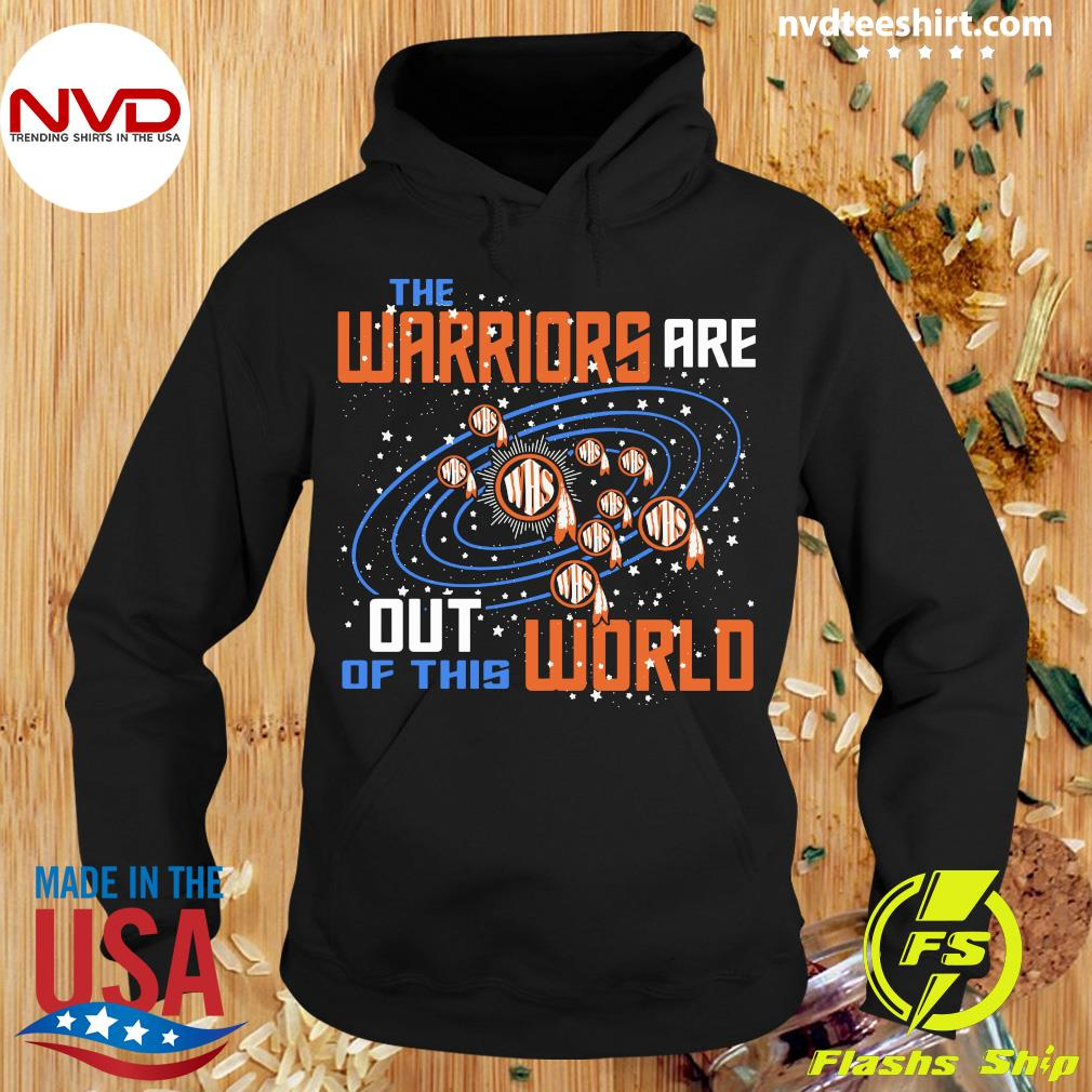Official The Warriors Are Out Of This World WHS T-s Hoodie