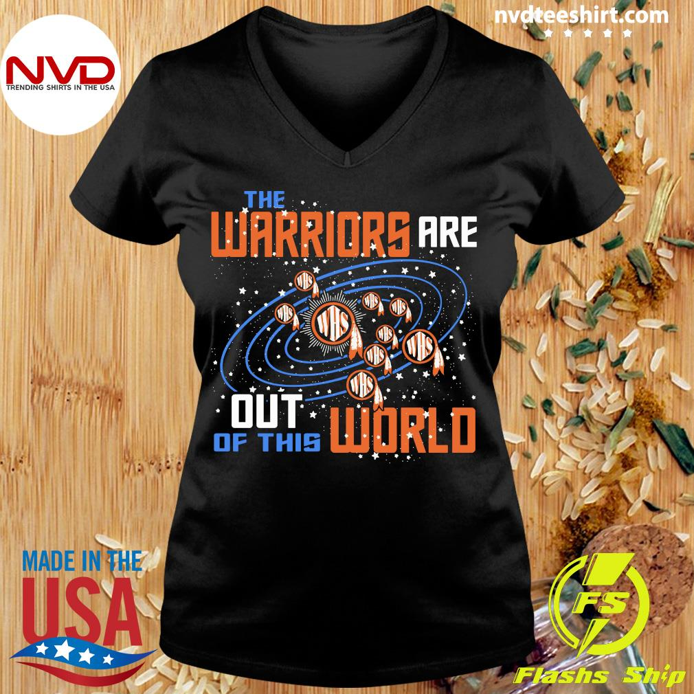 Official The Warriors Are Out Of This World WHS T-s Ladies tee