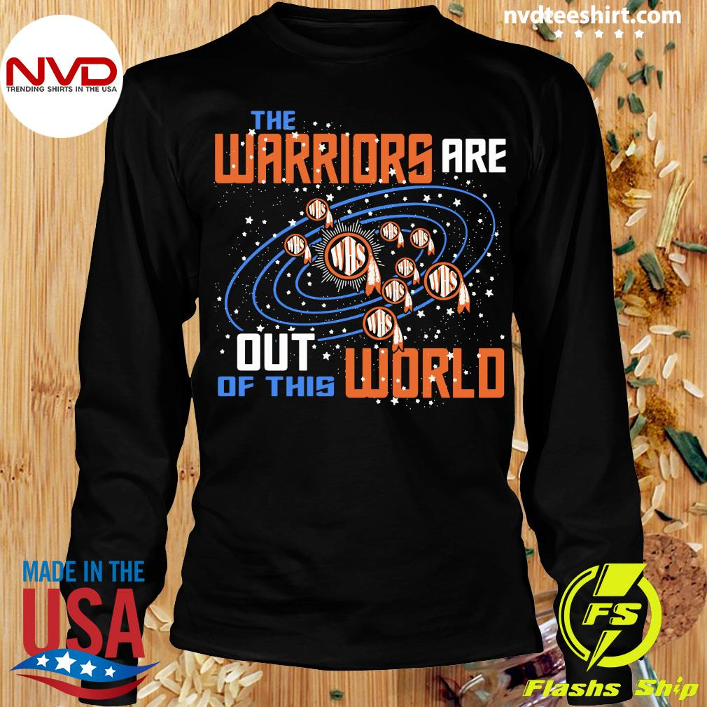 Official The Warriors Are Out Of This World WHS T-s Longsleeve