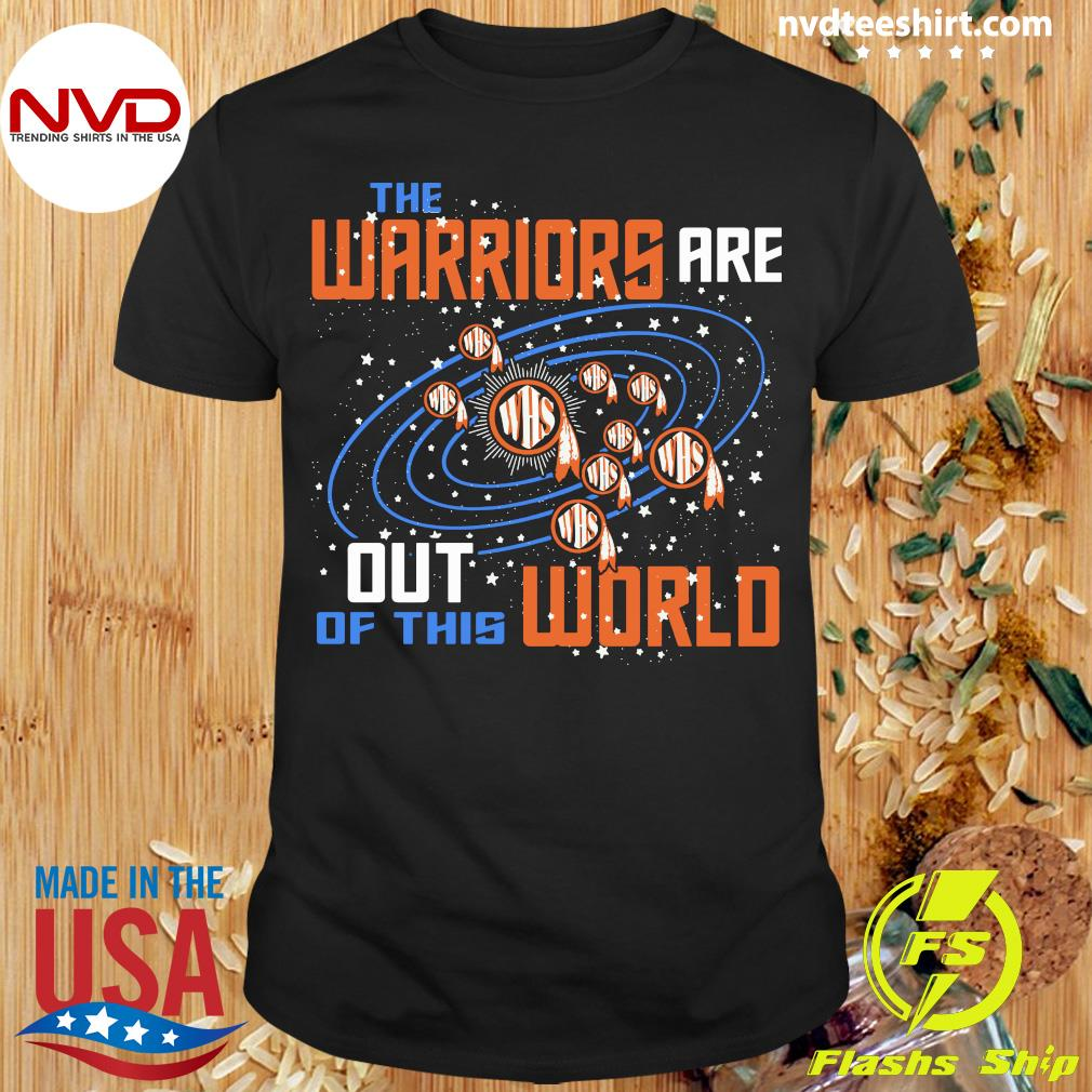 Official The Warriors Are Out Of This World WHS T-shirt