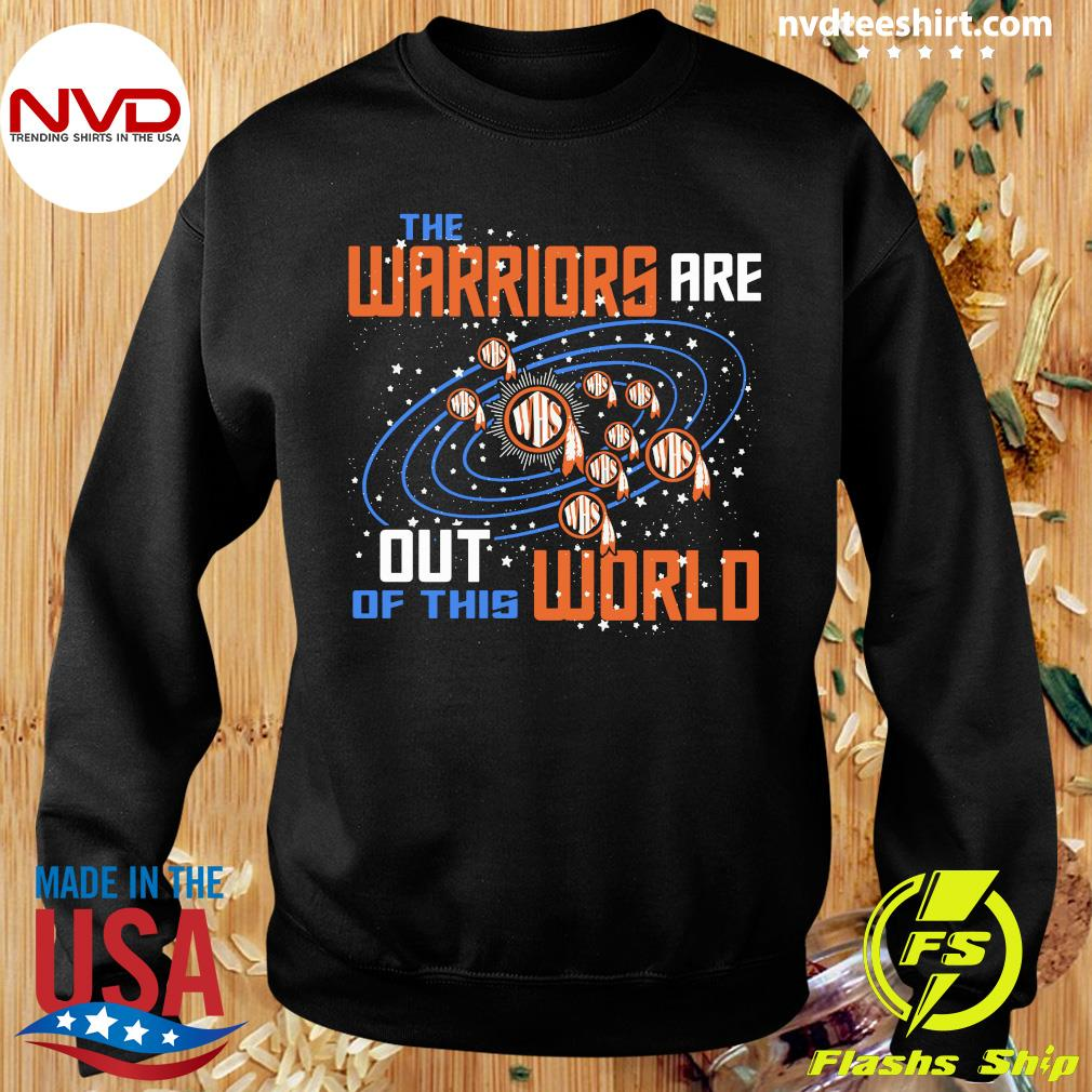 Official The Warriors Are Out Of This World WHS T-s Sweater