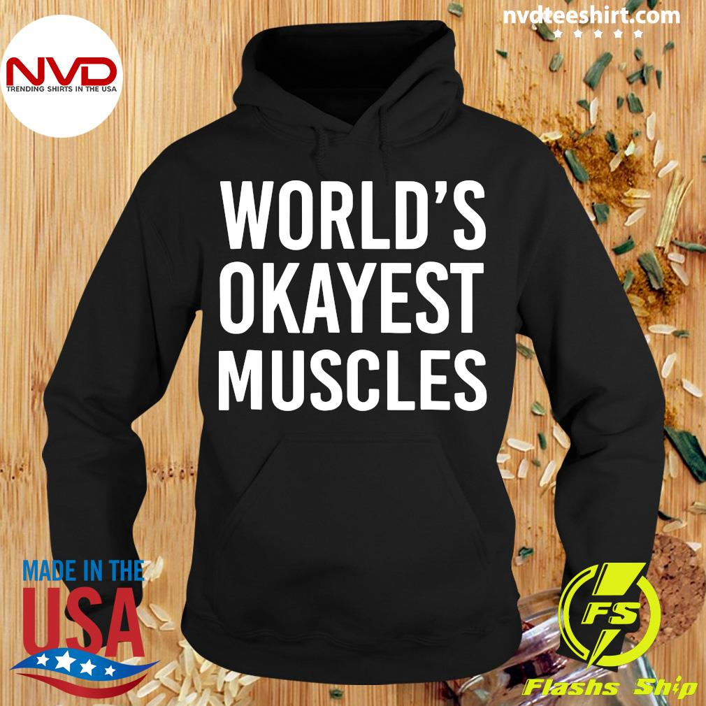 Official World's Okayest Muscles Funny Best Gym Workout T-s Hoodie
