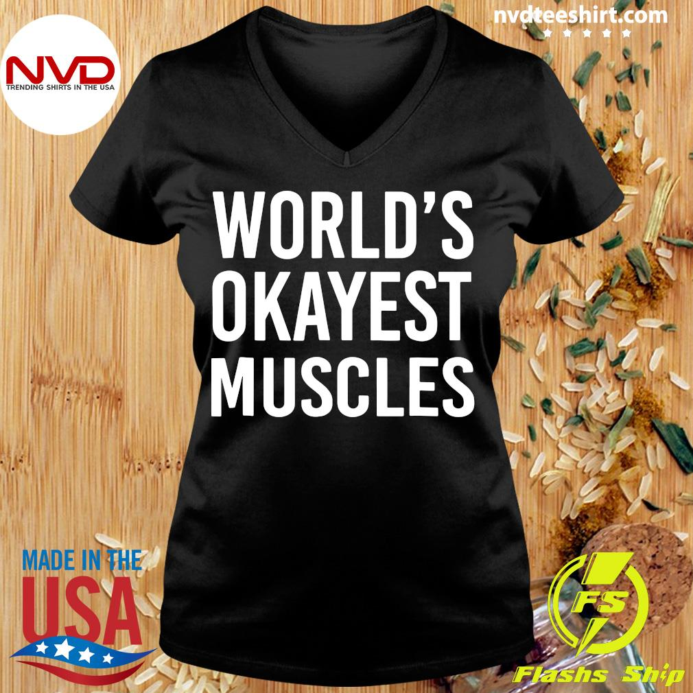 Official World's Okayest Muscles Funny Best Gym Workout T-s Ladies tee