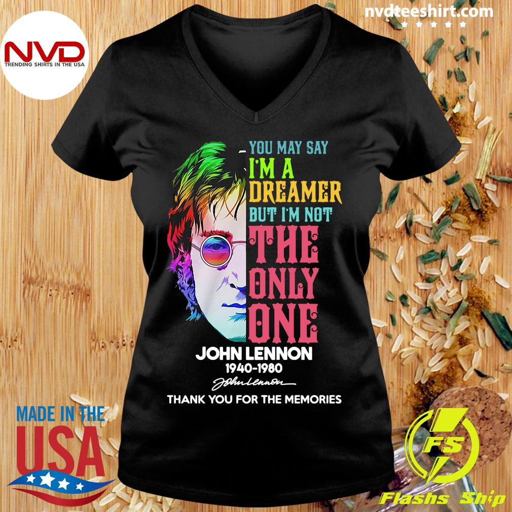 Official You May Say I'm a Dreamer But I'm Not The Only One John Lennon 1940 1980 Signature T-s Ladies tee