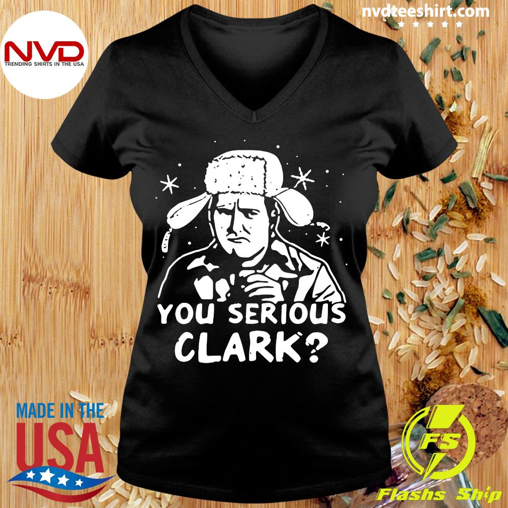 Official You Serious Clark Trooper Hat T-s Ladies tee