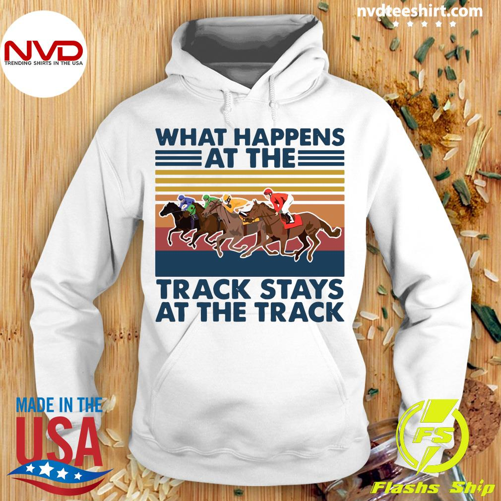 Vintage What Happens Track Stays At The Track Horse Racing T-s Hoodie