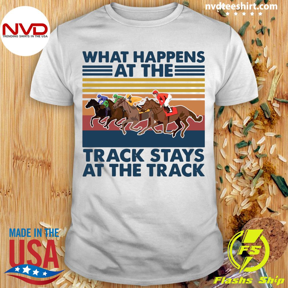 Vintage What Happens Track Stays At The Track Horse Racing T-shirt