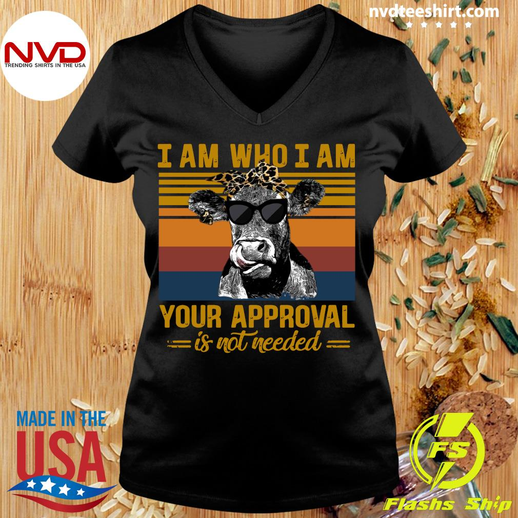 Funny Cow I Am Who I Am Your Approval Is Not Needed Vintage Retro T-s Ladies tee
