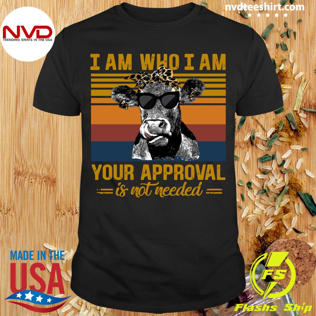 Funny Cow I Am Who I Am Your Approval Is Not Needed Vintage Retro T-shirt