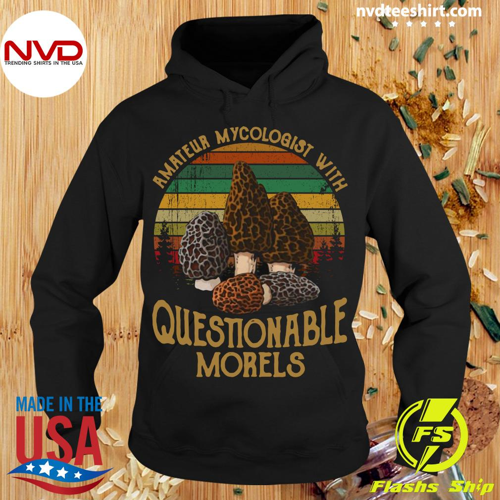 Official Amateur Mycologist With Questionable Morels Vintage Retro T-s Hoodie