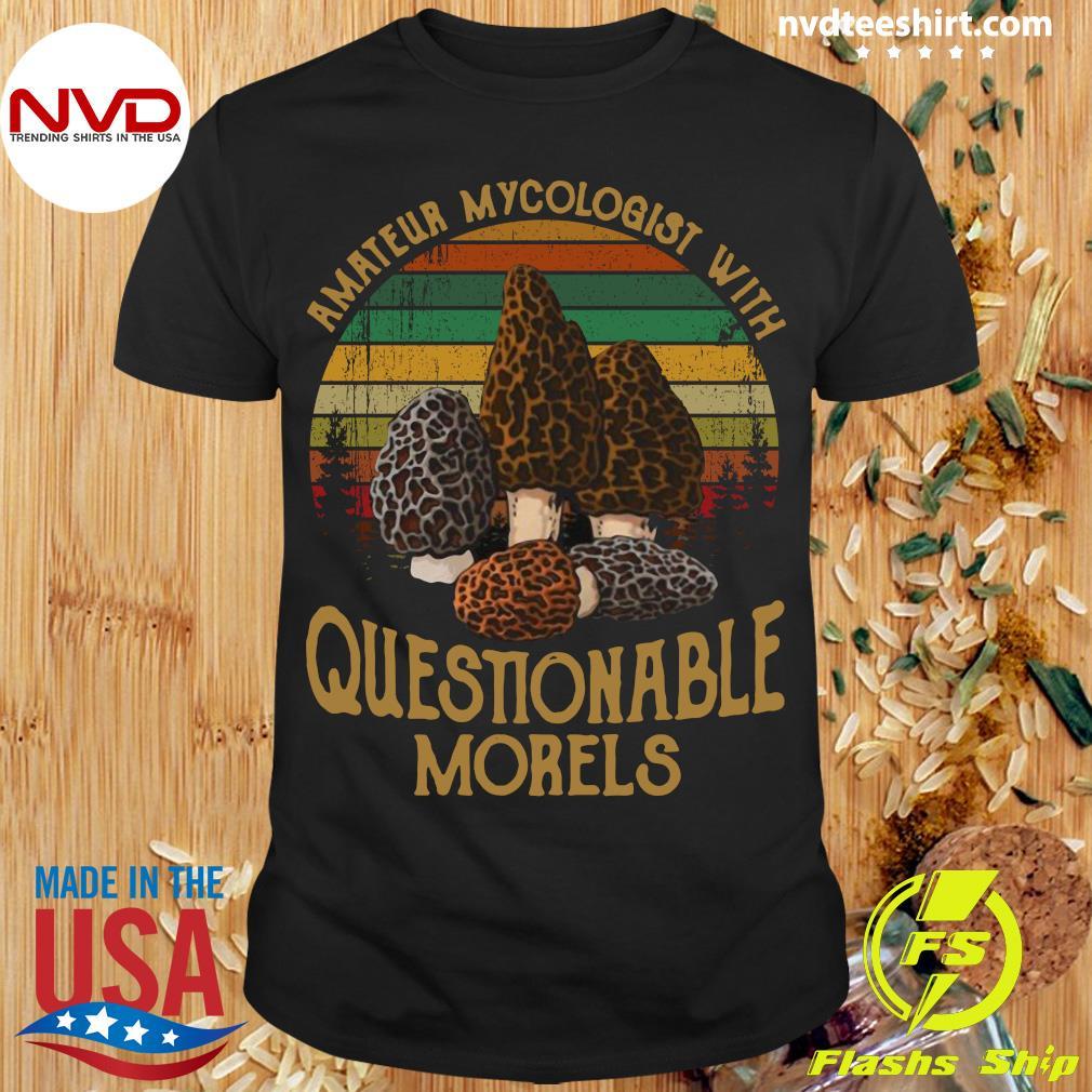Official Amateur Mycologist With Questionable Morels Vintage Retro T-shirt