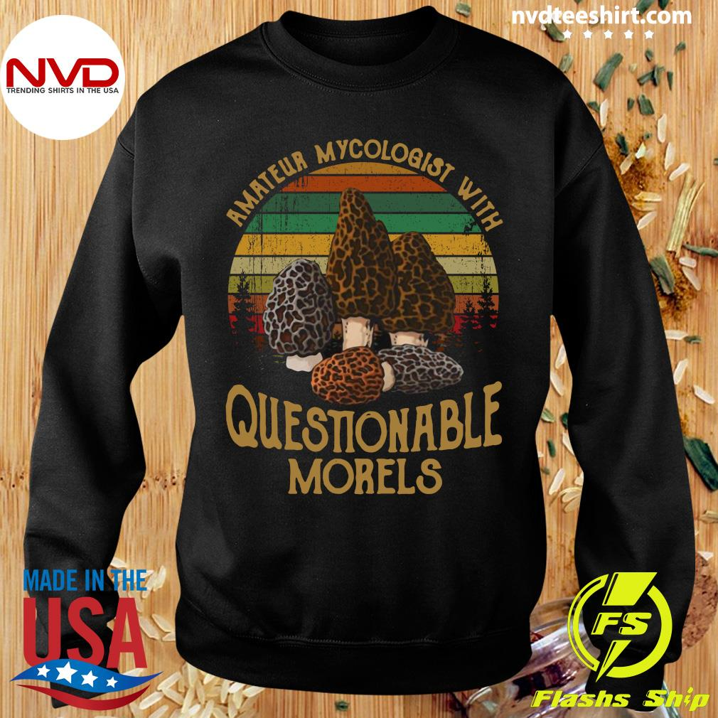 Official Amateur Mycologist With Questionable Morels Vintage Retro T-s Sweater