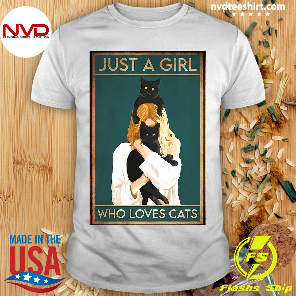 Official Black Cat Just A Girl Who Loves Cats T-shirt