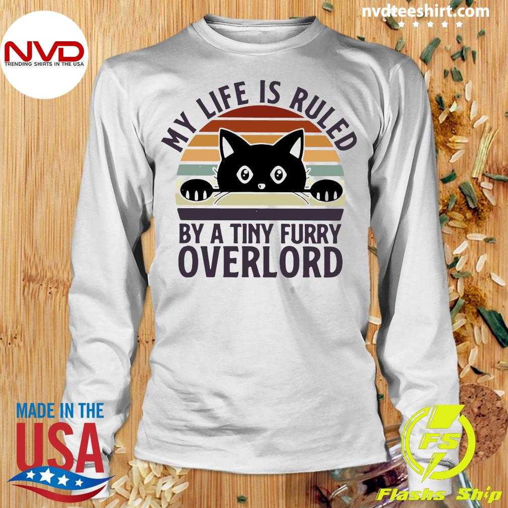 Official Black Cat My Life Is Ruled By A Tiny Furry Overlord Vintage T-s Longsleeve