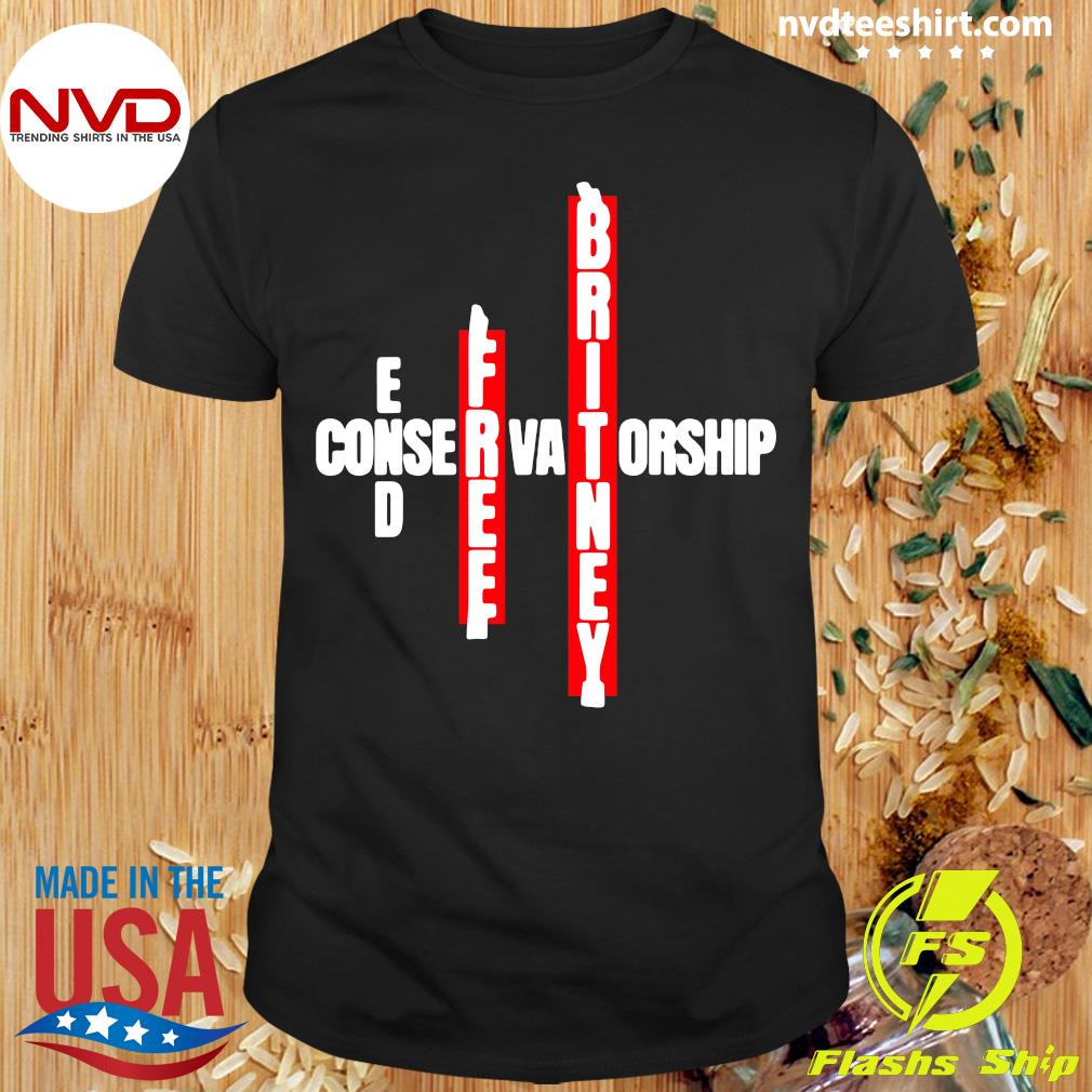 Official End Free Britney Conservatorship T-shirt