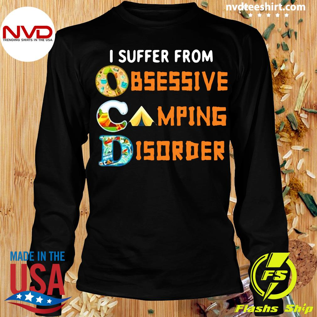 Official I Suffer From Ocd Obsessive Camping And Disorder T-s Longsleeve