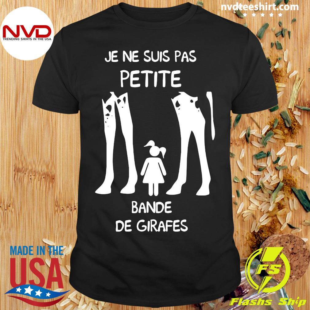 Official Je Ne Suis Pas Petite Bande De Girafes T-shirt