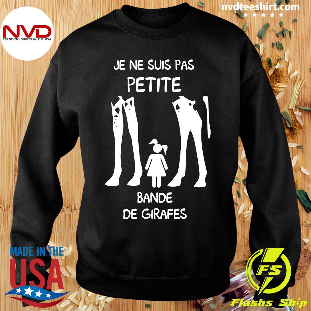 Official Je Ne Suis Pas Petite Bande De Girafes T-s Sweater