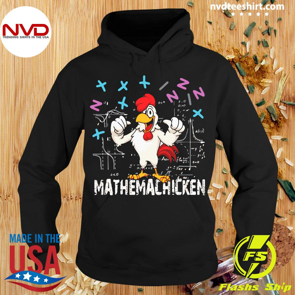 Official Mathema Chicken 20212 T-s Hoodie