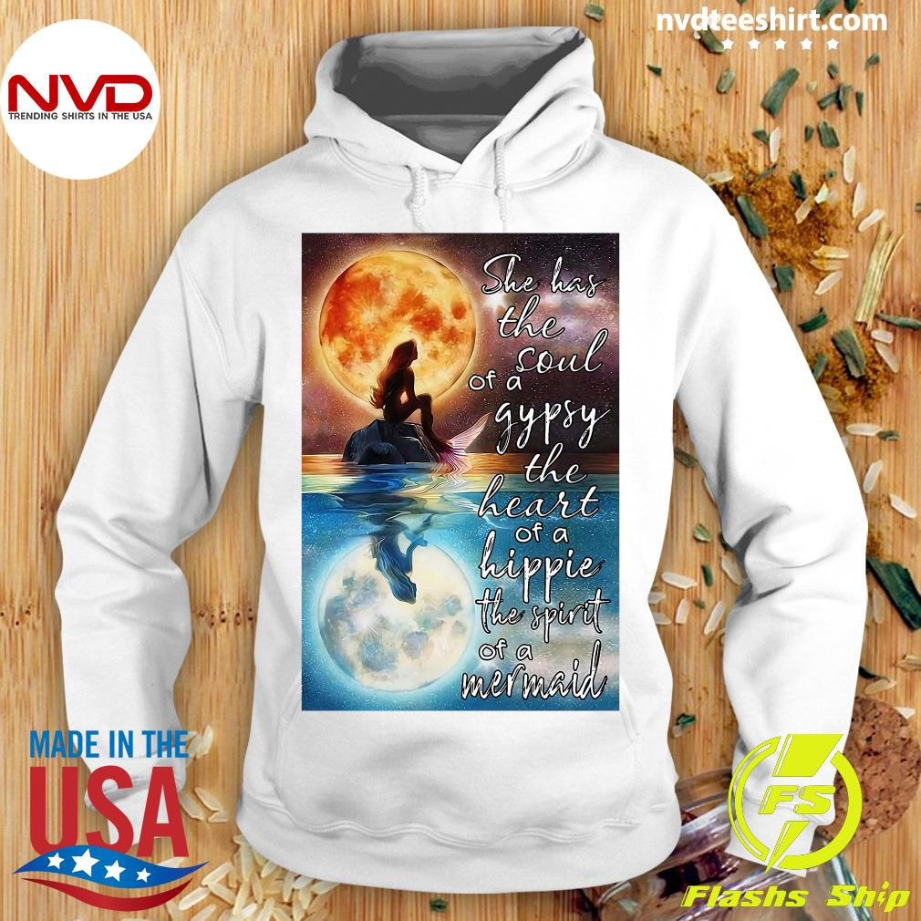 Official Mermaid Moonlight She Has The Soul Of A Gypsy The Heart Of A Hippie The Spirit Of A Mermaid T-s Hoodie