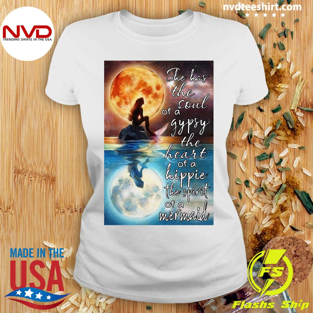 Official Mermaid Moonlight She Has The Soul Of A Gypsy The Heart Of A Hippie The Spirit Of A Mermaid T-s Ladies tee