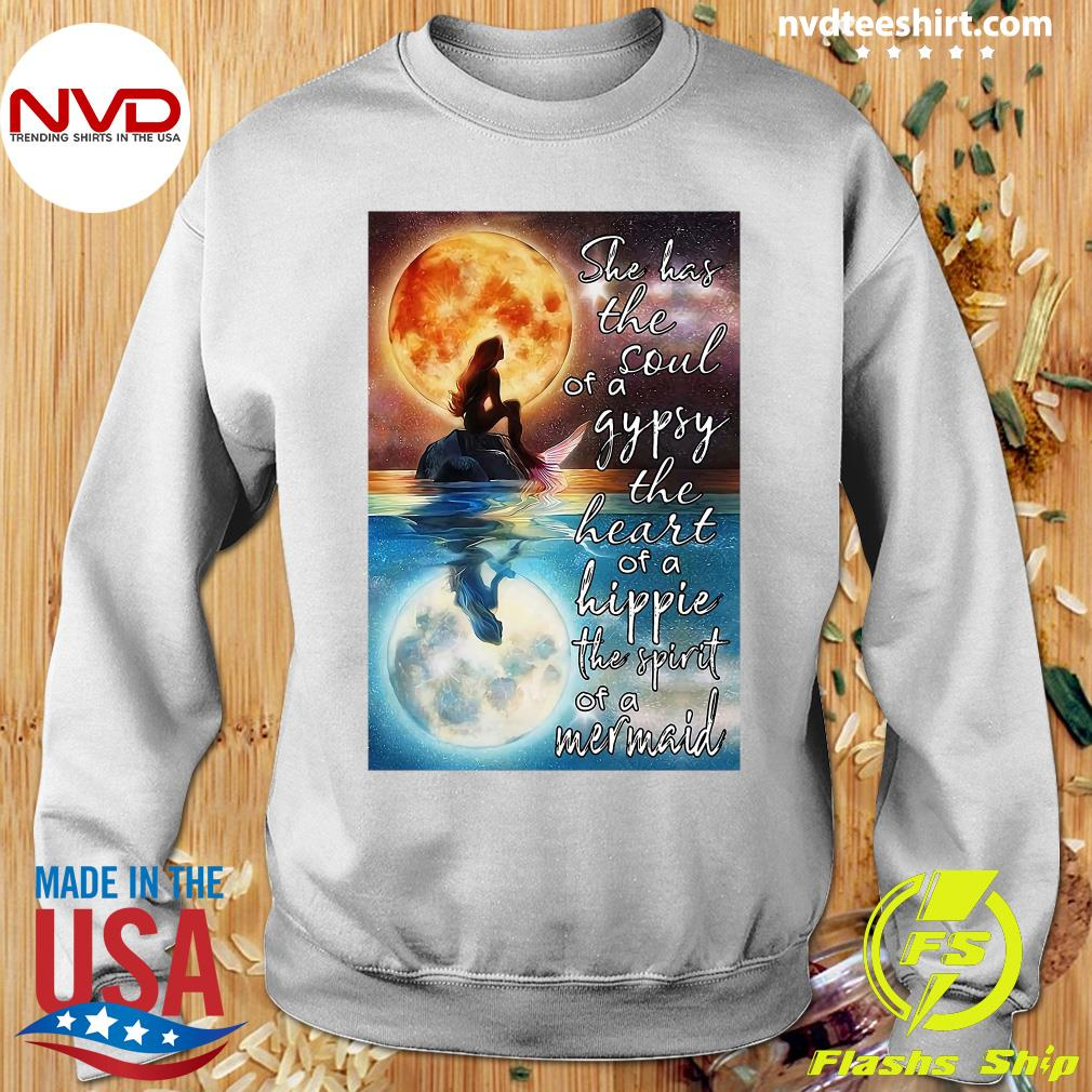 Official Mermaid Moonlight She Has The Soul Of A Gypsy The Heart Of A Hippie The Spirit Of A Mermaid T-s Sweater