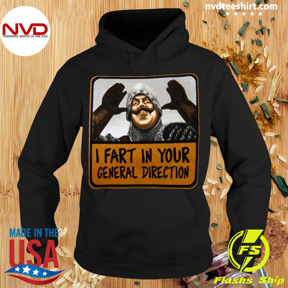 Official Monty Python I Fart In Your General Direction T-s Hoodie