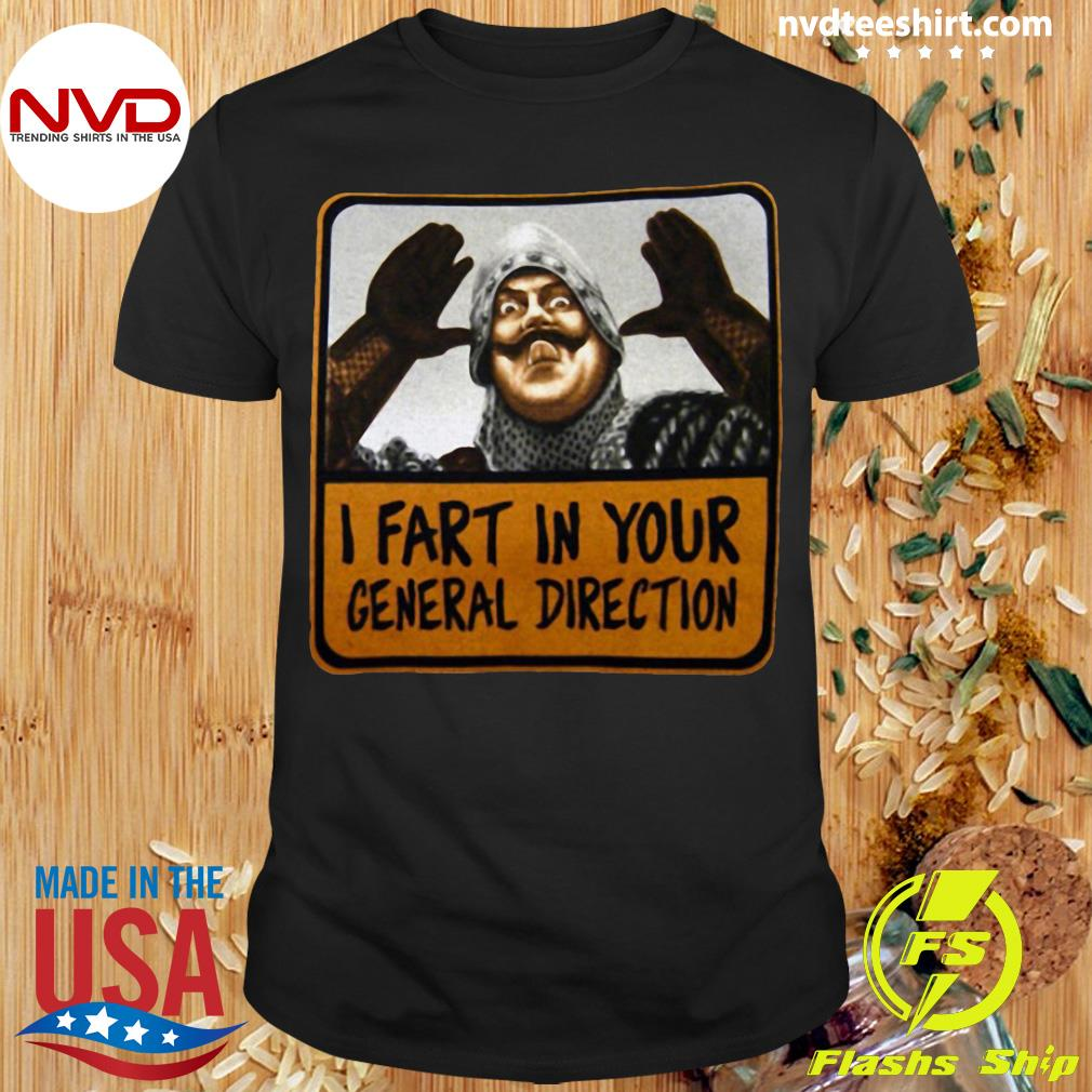 Official Monty Python I Fart In Your General Direction T-shirt
