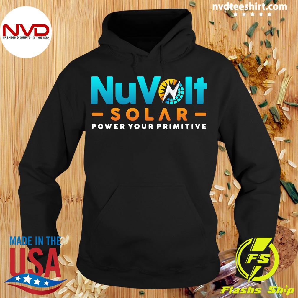 Official Nuvolt Solar Power Your Primitive T-s Hoodie