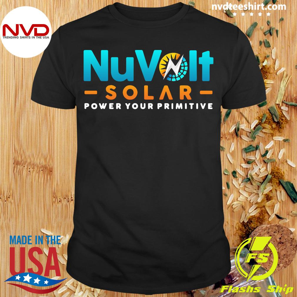 Official Nuvolt Solar Power Your Primitive T-shirt