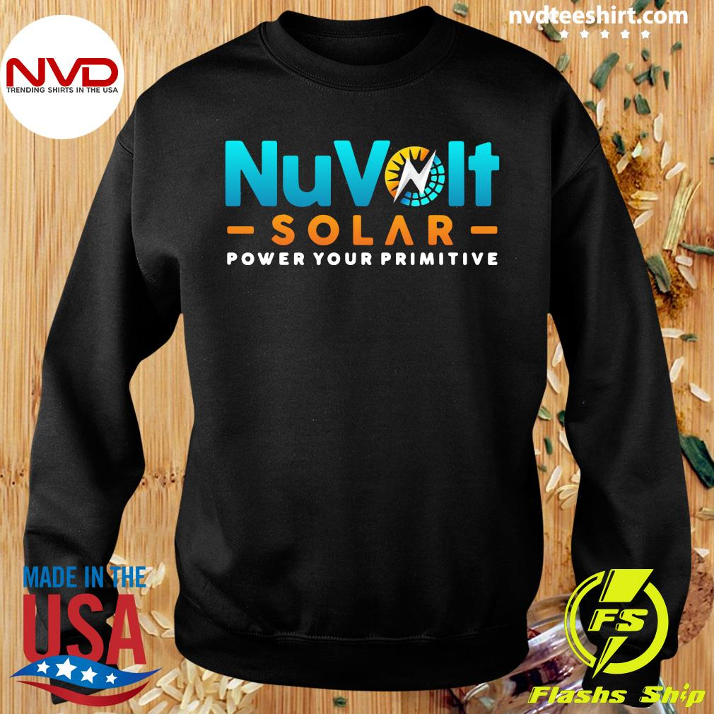 Official Nuvolt Solar Power Your Primitive T-s Sweater
