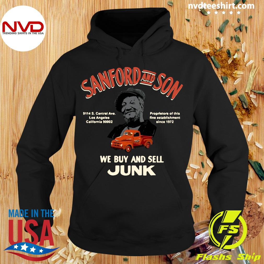 Official Sanford And Son South Central California We Buy And Sell Junk T-s Hoodie