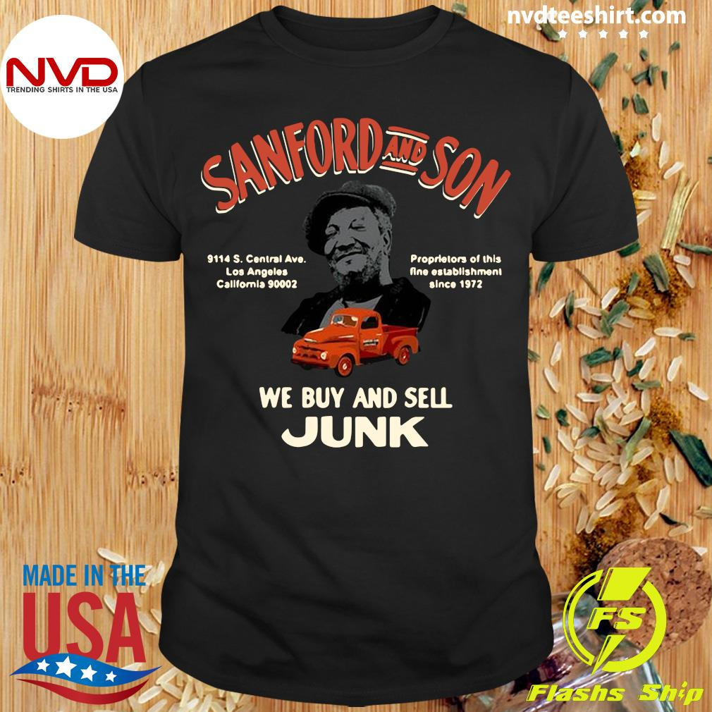 Official Sanford And Son South Central California We Buy And Sell Junk T-shirt