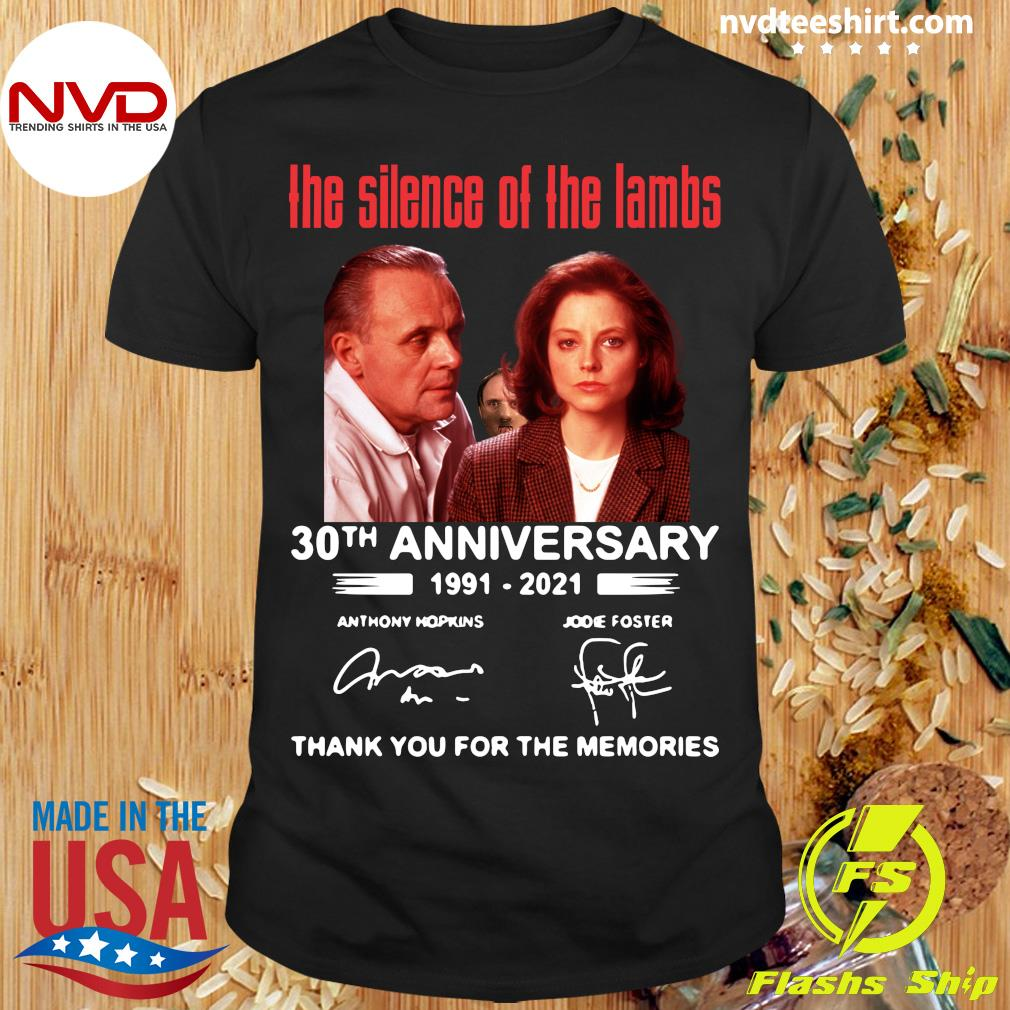 Official The Silence Of The Lambs 30th Anniversary 1991 2021 Thank You For The Memories T-shirt